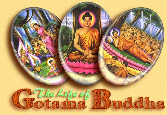The Life of Gotama Buddha